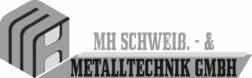 MH Schweiß.- & Metalltechnik GmbH Logo